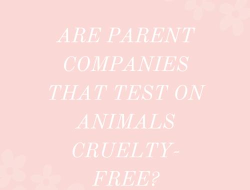 cruelty-free parent companies